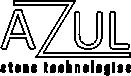 AZUL Stone technologies